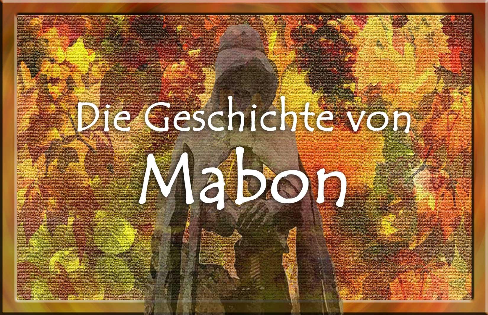 Die Geschichte von Mabon